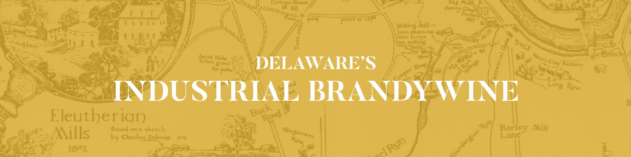 Delaware's Industrial Brandywine Digital Exhibit