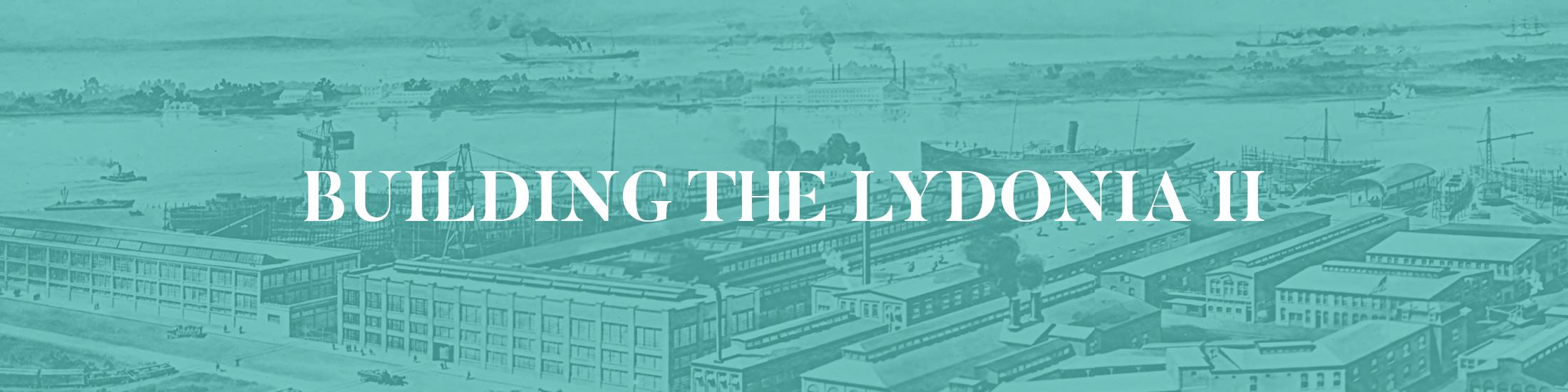 Building the Lydonia II digital exhibit