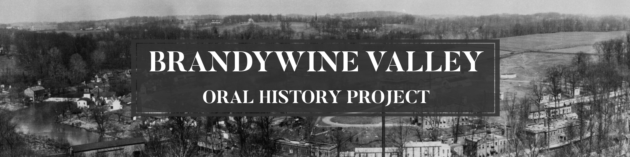 Brandywine Valley Oral History Project
