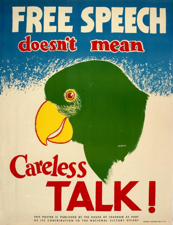 """Color illustration of a parrot with large text reading """"Free Speech Doesn't Mean Careless Talk!"""""""