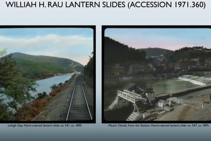 William Rau lantern Slides at Lehigh Gap and Mauch Chunk