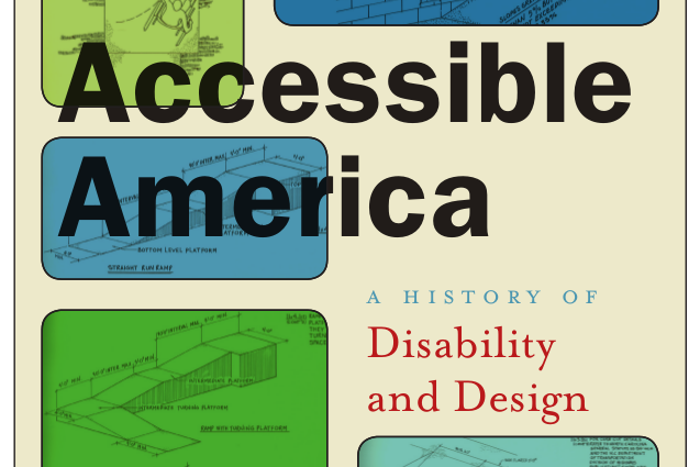 Accessible America: A History of Disability & Design