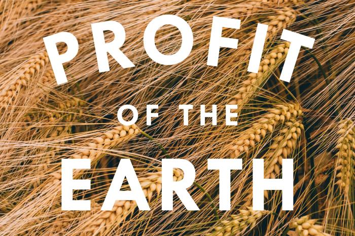 Profit of the Earth written in front of wheat