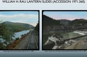 William Rau lantern Slides at Lehigh Gap and Mauch Chunk