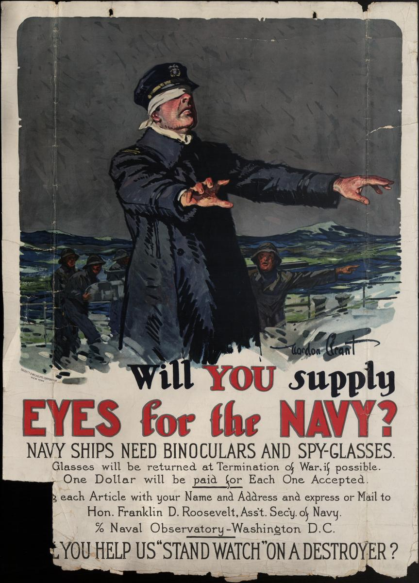 "A war poster reads ""Will you supply eyes for the Navy?"""