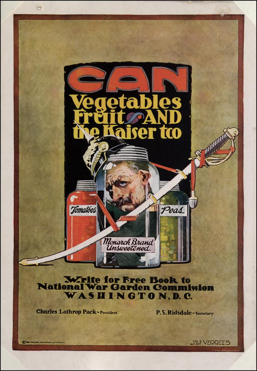"War poster that reads ""Can Vegetables and the Kaiser"""